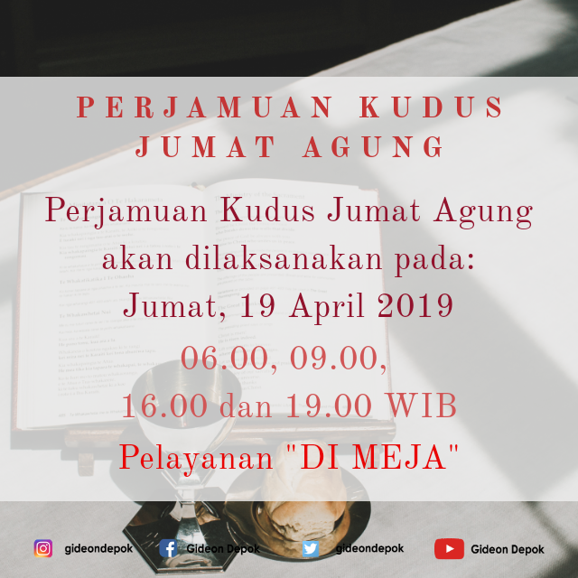 Ibadah Perjamuan Kudus 19 April 2019
