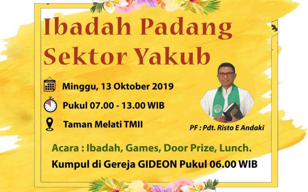 Ibadah Padang Sektor Yakub, 13 Oktober 2019